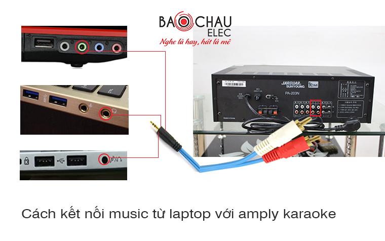 Cach ket noi music tu laptop voi amply karaoke