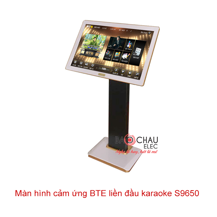 Màn hình cảm ứng liền đầu karaoke BTE S9650 4TB