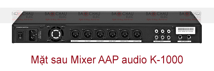 Mixer AAP audio K-1000 mat sau