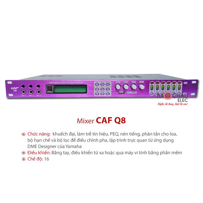 Mixer số CAF Q8