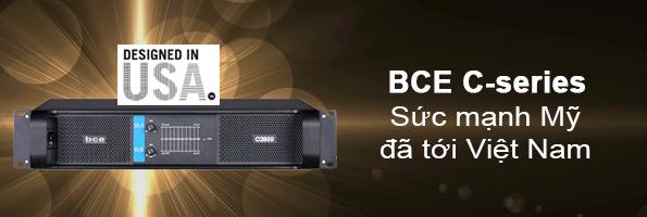 Cục đẩy công suất BCE C-series với thiết kế tối ưu từ Mỹ