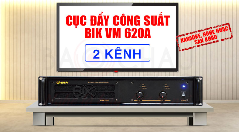 Cục đẩy công suất BIK VM 620A hiện đại, chính hãng