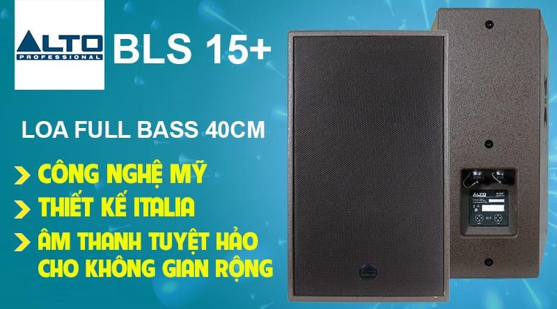 Loa Alto BLS 15+