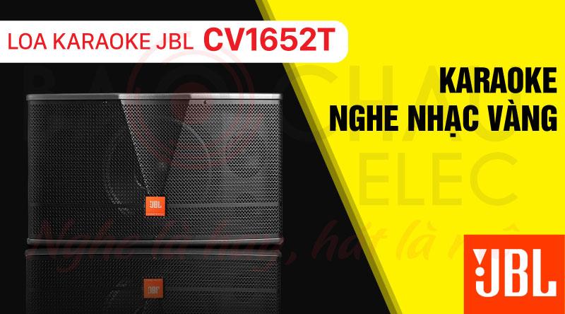 Loa JBL CV1652T mang đến cho người dùng những trải nghiệm âm thanh tuyệt vời