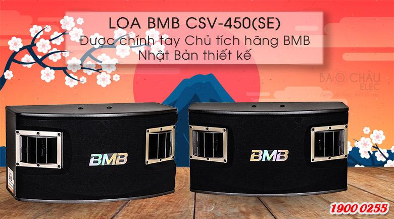 Loa BMB CSV-450(SE) được chính chủ tịch BMB thiết kế
