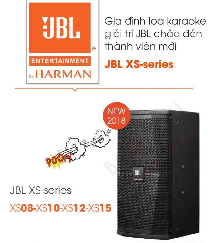 Dòng loa JBL XS-series gồm có 4 model: XS08 (loa toàn dải 8-inch), XS10 (loa toàn dải 10-inch), XS12 (loa toàn dải 12-inch) và XS15 (loa toàn dải 15-inch)