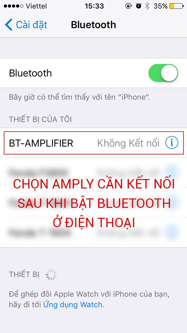 Kết nối điện thoại và amply qua Bluetooth. B1