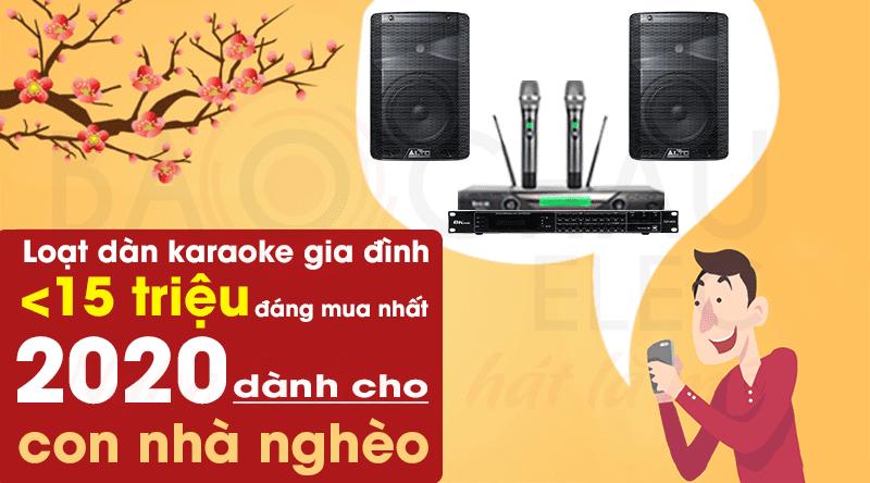 Loạt dàn karaoke gia đình dưới 15 triệu đáng mua nhất 2020 dành cho con nhà nghèo