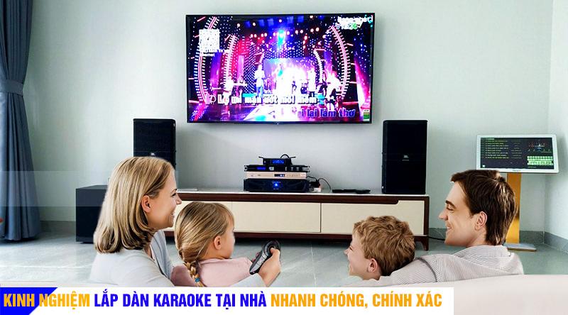 Lắp đặt dàn karaoke gia đình nhanh chóng, chính xác