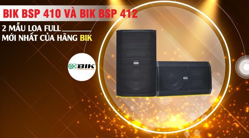BIK BSP 410 và BIK BSP 412 đáp ứng tối đa nhu cầu giải trí hát karaoke cũng như nghe nhạc