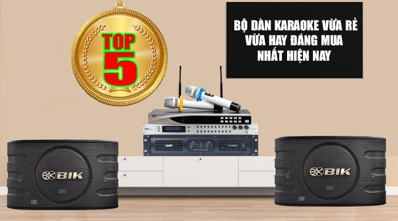 Top 05 dàn karaoke vừa rẻ, vừa hay, đáng mua nhất hiện nay