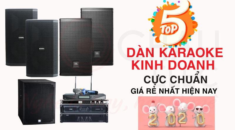 Top 5 dàn karaoke kinh doanh cực chuẩn giá rẻ nhất hiện nay
