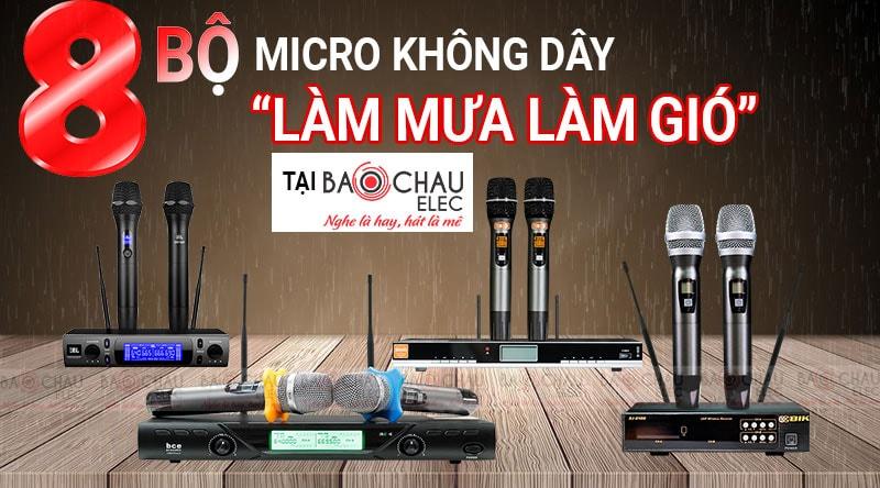 Top 8 bộ micro không dây đang làm mưa làm gió tại Bảo Châu Elec