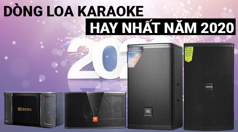 Truy tìm dòng loa karaoke hay nhất năm 2020