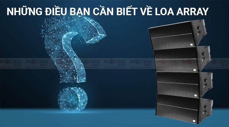 Loa array là gì? Ưu nhược điểm và nguyên lý hoạt động của loa array