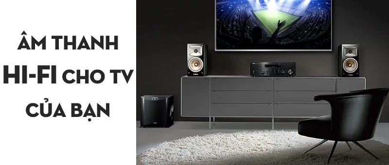 Amply YamahaR-N803 Âm thanh Hi-Fi cho TV của bạn