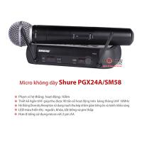 Bộ micro Shure PGX24A/SM58