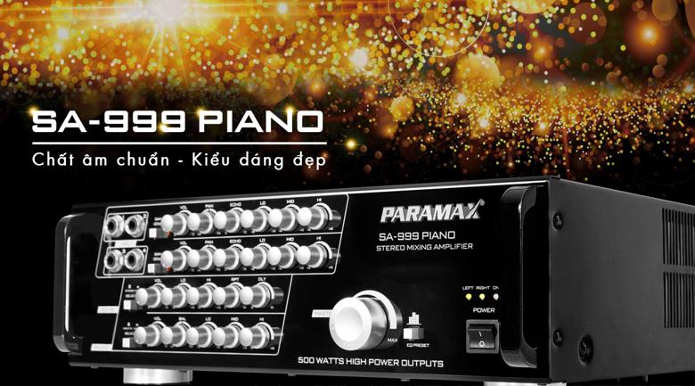 Kiểu dáng đẹp, thiết kế của Paramax SA-999 Piano New 2018 chắc chắn, dễ dùng
