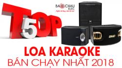 Top 5 loa karaoke bán chạy nhất Bảo Châu Audio năm 2018