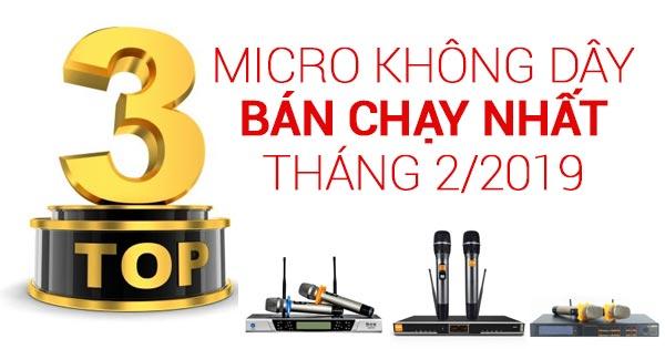 Top 3 micro không dây bán chạy nhất tháng 2/2019