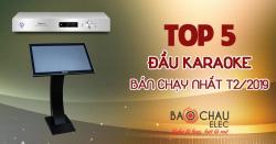 Top 5 đầu karaoke bán chạy nhất tháng 2/2019 tại Bảo Châu Audio