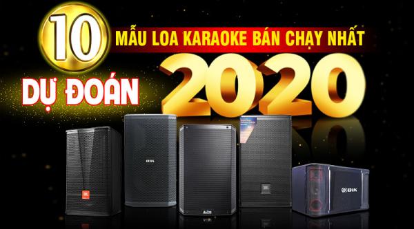 Dự đoán 10 mẫu loa karaoke bán chạy nhất 2020, số 5 khiến tất cả bất ngờ