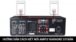 Hướng dẫn cơ bản về cách kết nối Amply karaoke