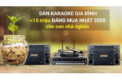Loạt dàn karaoke gia đình bình dân dưới 15 triệu đáng mua nhất 2020