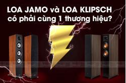 Loa Jamo và Loa Klipsch có phải cùng 1 tập đoàn không? Chúng khác gì nhau?