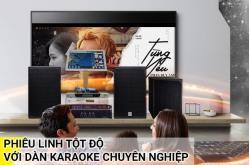 Phiêu linh tột độ với bộ dàn karaoke chuyên nghiệp bậc nhất hiện nay