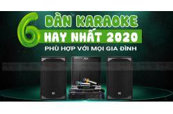 Top 6 dàn karaoke hay và phù hợp với mọi gia đình năm 2020