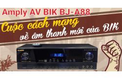 Amply AV BIK BJ-A88 có phải là cuộc cách mạng về âm thanh mới của BIK?