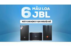 6 mẫu Loa JBL hát karaoke vạn người mê