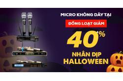 Micro không dây tại Bảo Châu Elec đồng loạt giảm 40% nhân dịp Halloween