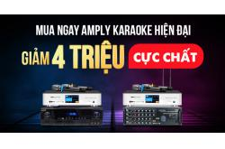 Mua ngay Amply karaoke hiện đại giảm 4 triệu cực chất
