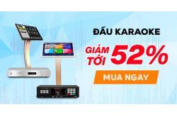 Đầu karaoke giảm giá bàng hoàng tới 52%, mua ngay kẻo hết