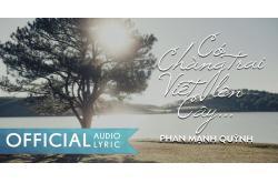 Lời bài hát Có Chàng Trai Viết Lên Cây - Phan Mạnh Quỳnh
