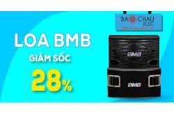 Loa BMB đồng giảm 28%, hàng khủng giá sốc lần đầu tại Bảo Châu Elec