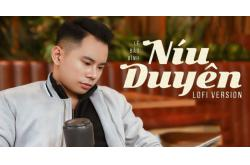 Lời bài hát Níu Duyên - Lê Bảo Bình. Bản chuẩn