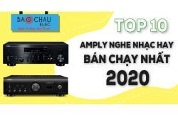 Top 10 Amply nghe nhạc hay bán chạy nhất năm 2020 tại Bảo Châu Elec