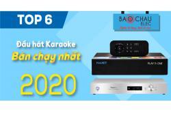Top 6 Đầu hát karaoke bán chạy nhất năm 2020 tại Bảo Châu Elec