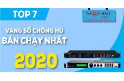 Top 7 Vang số chống hú bán chạy nhất 2020 tại Bảo Châu Elec