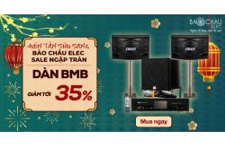 Dàn karaoke BMB giảm giá linh đình 35% đón Tết 2021, không mua quá tiếc !