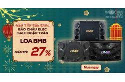 Tổng hợp các mẫu Loa BMB đang giảm giá cực tốt 27% dịp Tết này, đừng bỏ lỡ!