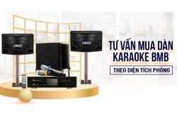 Tư vấn chọn mua dàn hát karaoke BMB theo mọi diện tích phòng