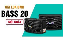 Giá Loa BMB bass 20 mới nhất. Loa Nhật chính hãng?