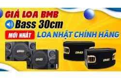 Giá Loa BMB bass 30 mới nhất. Loa Nhật chính hãng?