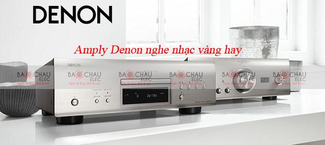 amply-denon-nghe-nhac-vang-hay