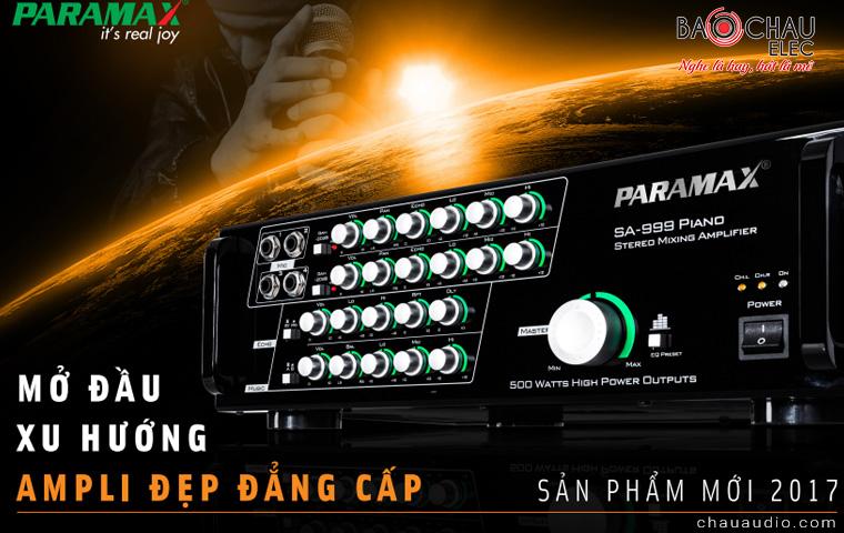 Amply karaoke Paramax SA-999 Piano xu hướng amply đẹp đẳng cấp