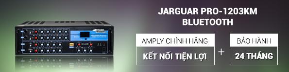 Amply Jarguar 1203KM Bluetooth đã hay còn tiện